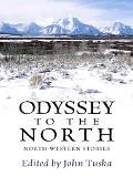 Odyssey to the North North-Western Stories