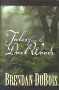 Tales from the Dark Woods