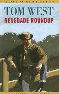 Renegade Roundup - Thomson Gale - Hardcover