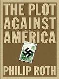 Plot Against America A Novel