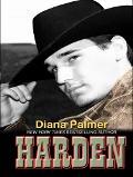 Harden - Diana Palmer - Hardcover - Large Print Edition