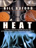 Heat An Amateur's Adventures As Kitchen Slave, Line Cook, Pasta-Maker, And Apprentice to a D...