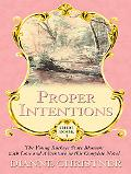 Proper Intentions The Young Buckeye State Blossoms With Love and Adventure in This Complete ...