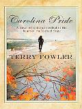 Carolina Pride A Novel of Romance Nestled in the Heart of the Tar Heel State