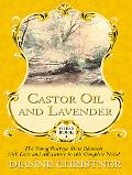 Castor Oil and Lavender