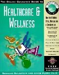 Online Consumer Guide to Healthcare and Wellness Managed Care and Insurance, Diseases and Co...