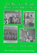 Southern Textile Basketball Tournament A History, 1921-1997