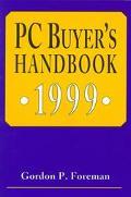 PC Buyer's Handbook 1999 - Gordon P. Foreman - Paperback
