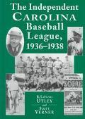 Independent Carolina Baseball League, 1936-1938 Baseball Outlaws