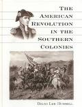 American Revolution in the Southern Colonies