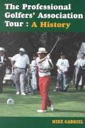 Professional Golfers' Association Tour A History
