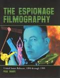 Espionage Filmography United States Releases, 1898 Through 1999
