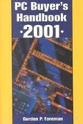 PC Buyer's Handbook 2001 - Gordon P. P. Foreman