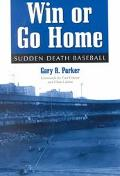 Win or Go Home Sudden Death Baseball