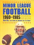 Minor League Football, 1960-1985 Standings, Statistics, and Rosters