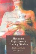Hormone Replacement Therapy Studies A Reference Guide