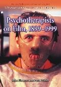 Psychotherapists on Film, 1899-1999 A Worldwide Guide to over 5000 Films  Preface, Introduct...