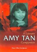 Amy Tan A Literary Companion