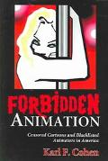 Forbidden Animation Censored Cartoons And Blacklisted Animators In America
