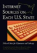 Internet Sources On Each U.S. State Selected Sites For Classroom And Library