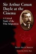 Sir Arthur Conan Doyle At The Cinema
