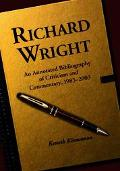 Richard Wright An Annotated Bibliography of Criticism and Commentary, 19832003