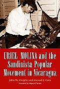 Uriel Molina and the Sandinista Popular Movement in Nicaragua