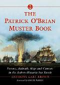 Patrick O'Brian Muster Book Persons, Animals, Ships And Cannon in the Aubrey-Maturin Sea Novels