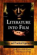 Literature into Film Theory And Practical Approaches