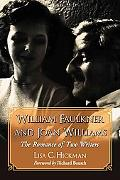 William Faulkner And Joan Williams The Romance of Two Writers