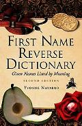 First Name Reverse Dictionary Given Names Listed by Meaning