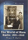 World of Ham Radio, 1901-1950 A Social History