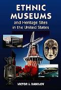 Ethnic Museums and Heritage Sites in the United States