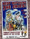 Keep Watching the Skies! American Science Fiction Movies of the Fifties, The 21st Century Ed...