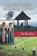 Introduction to Hmong Culture