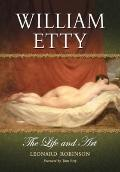 William Etty: The Life and Art