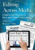 Editing Across Media: Content and Process for Print and Online Publication