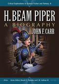 H. Beam Piper : A Biography