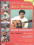 Play Solo Flamenco Guitar with Juan Martin, Vol. 2