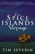 Spice Islands Voyage: The Quest for Alfred Wallace, the Man Who Shared Darwin's Discovery of...
