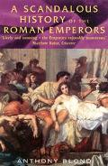 Scandalous History of the Roman Emperors