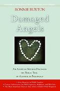 Damaged Angels An Adoptive Mother Discovers The Tragic Toll Of Alcohol In Pregnancy