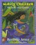 Maya's Children:story of La Llorona