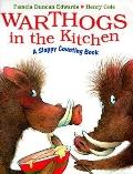 Warthogs in the Kitchen A Sloppy Counting Book