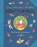 Insect-Lo-Pedia Young Naturalist's Handbook