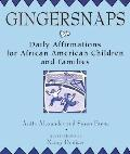 Gingersnaps: Daily Affirmations for African American Children and Families