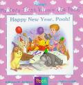 Happy New Year, Pooh!: (Winnie the Pooh Series: My Very First Winnie the Pooh Books) - Kathl...