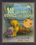 Boo to You, Winnie the Pooh! - Bruce Talkington