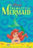The Disney's the Little Mermaid: Junior Novel