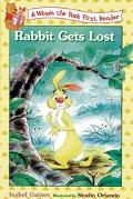 Rabbit Gets Lost: (Winnie the Pooh Series: First Readers) - Isabel Gaines - Paperback